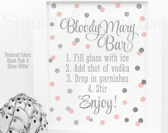 Bloody Mary Bar Sign, Blush Pink Silver Glitter Baby Shower or Bridal Shower Brunch Ideas, Monograms & Mimosas, Birthday Printable 8x10 Sign