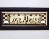 Love Always .. home decor , primitive home decor, sheep checkerboard and star design, wall hanging, handmade, wood frame print, Made in USA