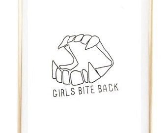 girls bite back quote tumblr shirt Typographic Print print wall decor Typography brandy melville sign poster frame quote tumblr room decor