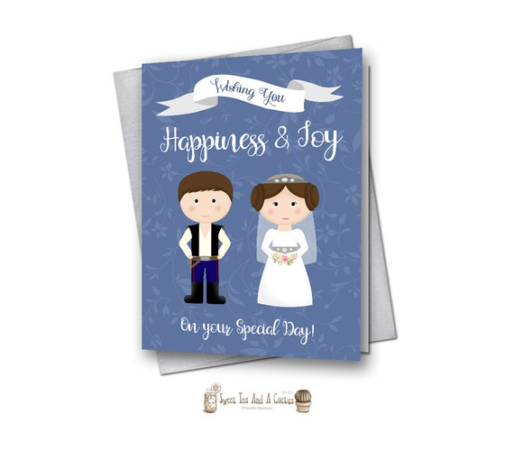 Star Wars Wedding Card Printable Han And Leia Instant Download Bridal Shower Geek Nerd Gift Present Best Wishes Print Couple Special Day