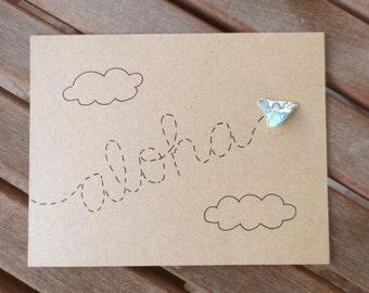 aloha card, aloha greeting card, hello card, goodbye card, thank you card, handmade card, friend card, paper airplane card, cute card