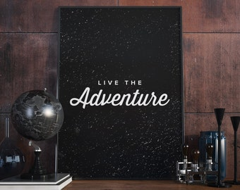 Live the Adventure. Type Poster.