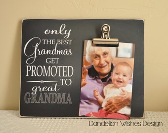 Only The Best Grandmas Get Promoted to Great Grandmas,  Pregnancy Reveal Idea Photo Frame, Gift For Grandma, Gift For Great Grandma, Frame