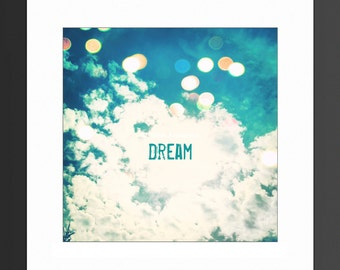 Dream 8x8, 10x10, 12x12, 20x20 Photo Print, Dreamy, Bedroom Decor, Clouds, Dream, Bokeh, Nursery Decor, Home Decor, Wall Art, Inspirational