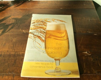 Cooking with beer cookbook, The Secret Ingredient in cooking cookbook, beer recipes