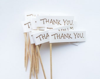 """12 """"THANK YOU"""" Flag Party Pick CUPCAKE Toppers, Hand Cut Card Stock attached to Toothpick"""
