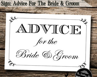 "Instant Download- 4"" x 6"" Printable PDF Modern Style DIY Wedding Sign: Advice For The Bride & Groom"