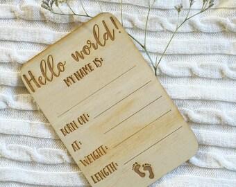 hello world - birth announcement newborn photo prop - Birth details stats newborn instagram photo laser cut wood