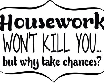 House Work Wall Decal