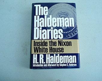 The Haldeman Diaries, President Book, President Nixon, Watergate, Nixon, H.R. Haldeman, Political Diaries,37th President, Pentagon Papers