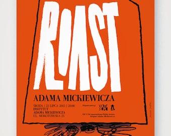 Roast. Fine quality print of original artwork. Hand signed.