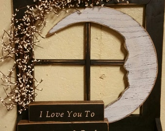 Primitive Window Frame Shelf PLUS I Love You To the Moon and Back Block Sign