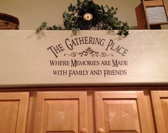 DIY crafts The Gathering Place wall decal quote vinyl lettering words Family DIY