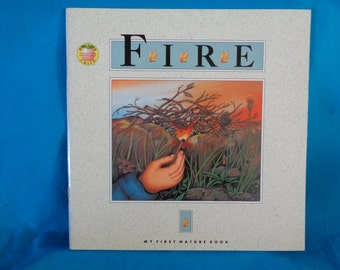 vintage 1993 Fire book by Andrienne Soutter-Perrot Brighter Child's Series My First Nature Book
