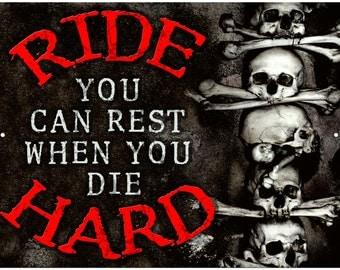 Motorcycle Ride Hard Garage Sign from Redeye Laserworks