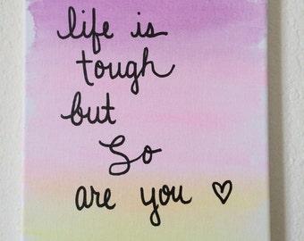 Life is Tough Canvas Art - Watercolor