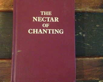 The Nectar of Chanting 1984 Hardcover