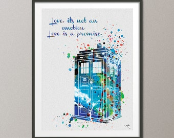 Tardis from Dr Who Love Quote Watercolor Painting Print Archival Fine Art Print Wall Art Wall Decor Art Home Decor Wall Hanging [NO 568]