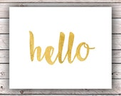 Entryway Decor Printable Wall Art Print Hello Printable FAUX Gold Foil Printable Instant Digital Download Word Art Typography Quote Prints