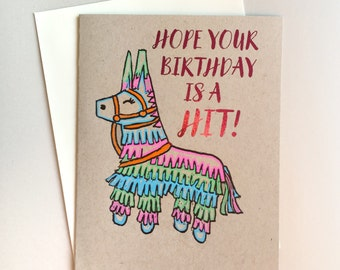 Hope Your Birthday is a Hit -  Handmade A2 Cute Pinata Card with Foiled Lettering