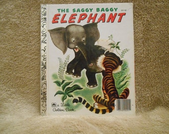"A Little Golden Book ""The Saggy Baggy Elephant"" 1974, Western Pubishing.  ISBN: 0-307-02110-6 Golden Book Bedtime Story Little Elephant Book"