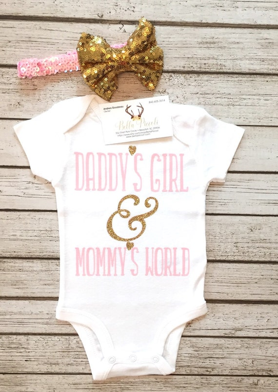 Baby Girl Clothes Daddy S Girl Amp Mommy S World