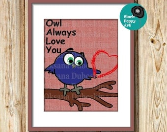 Owl art/Owl quotes/Owl décor/Tree branch décor/Nursery Owl Art Décor/Children's art/Living room decor/Owl/Playroom owl poster/Valentine gift