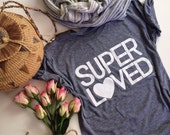 SUPER LOVED - Women's American Apparel Tee Shirt - S, M, L and XL
