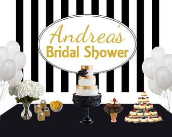 Bridal Shower Elegance Personalized Photo Backdrop - Birthday Cake Table Backdrop - Black and White Stripes Photo Booth Backdrop