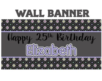 Happy Birthday Banner  ~ Happy 25th Birthday Personalize Party Banners- Milestone Banner
