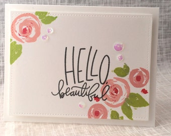 Hello Beautiful / Notecard / Folded Notecard / Handstamped