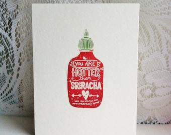You Are Hotter Than Sriracha Handmade Card - Hot Sauce Saucy Card