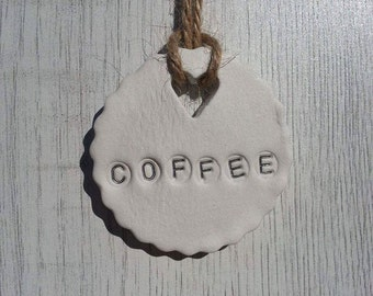An individual clay COFFEE jar tag, kitchen, gift, unique, home decor.
