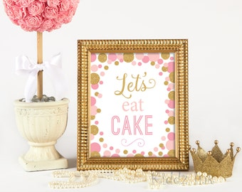 """Table Sign """"Let's Eat Cake"""" 