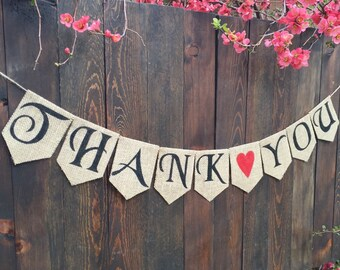 Burlap Banner THANK YOU WEDDING Custom Banner Rustic Wedding Garland Wedding Decoration Spring Wedding Banner Mr and Mrs Banner Just Married