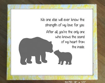 Bear and Cub Silhouette. No One Else Will Ever Know The Strength of My Love For You. Nursery Bear Print. Bear and Cub with Nursery Quote