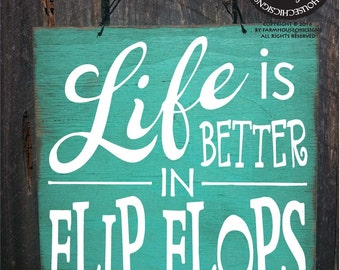 beach decor, beach house, flip flop sign, beach decorartion, beach sign, beach decor, beach house decor, Life is Better in Flip Flops, 84/87