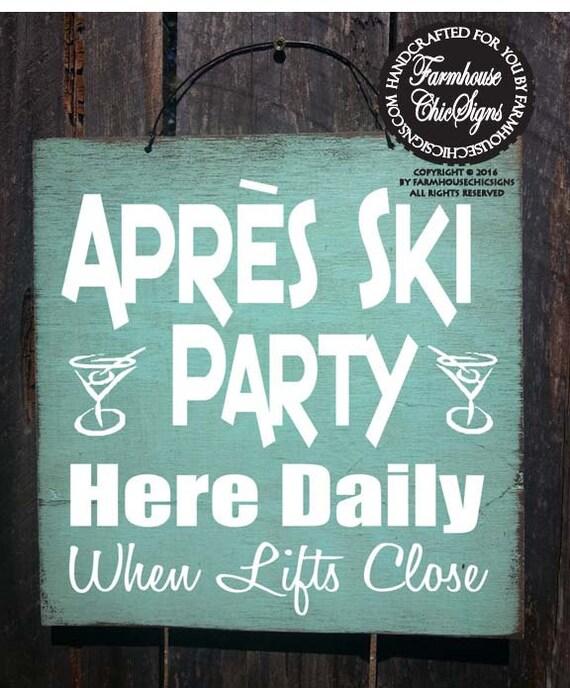 apres ski party sign apres ski ski decor cabin decoration. Black Bedroom Furniture Sets. Home Design Ideas
