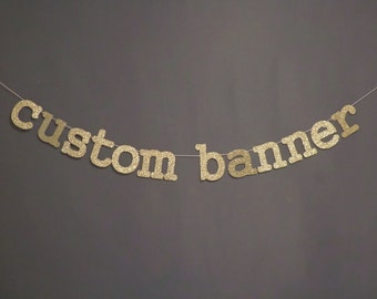 CUSTOM BANNER (GL) - lowercase letters - birthday / wedding / bachelorette / baby shower / photo backdrop / photo booth party decoration