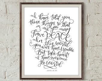 John 16:33 Handlettered Bible Verse Wall Art Print Christian