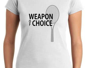 T-shirt Female tennis T0938 weapon of choice sports