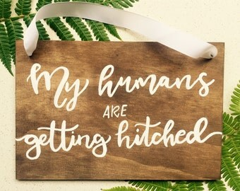My humans are engaged- Engagement Announcement Sign / Announcement sign / Wedding / Pet photograph Props / Proposal announcement