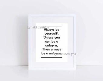 Always be a Unicorn - 8x10 Print