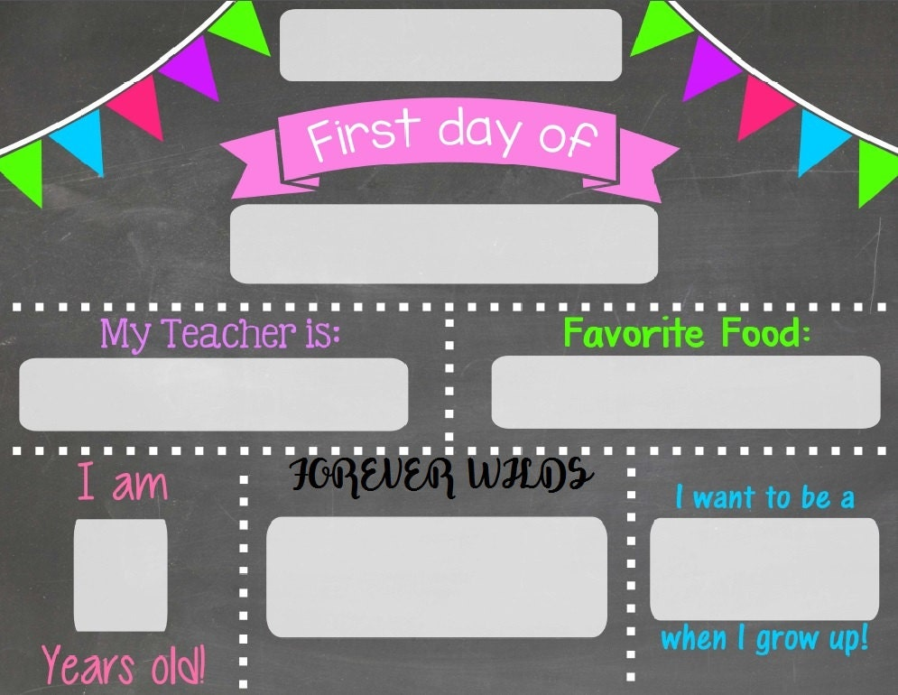 first last day of school chalkboard chalkboard sign print and fill in reusable poster. Black Bedroom Furniture Sets. Home Design Ideas