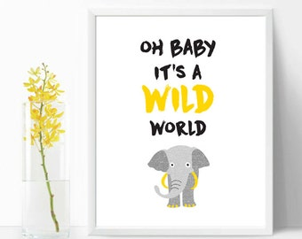 Childrens wall art, oh baby It's wild world art, baby nursery, playroom, wall art decor, digital print, room decor, boys rule print