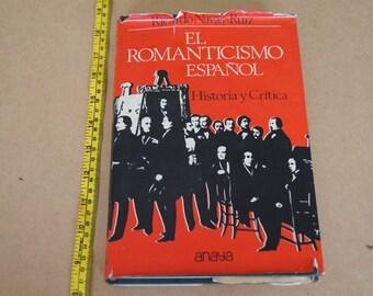 Vintage 1970s- el romanticismo en español - 1973 -ricardo navas-ruiz  - Spanish Language Book
