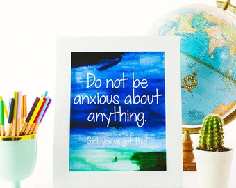 8x10 Print - Do Not Be Anxious