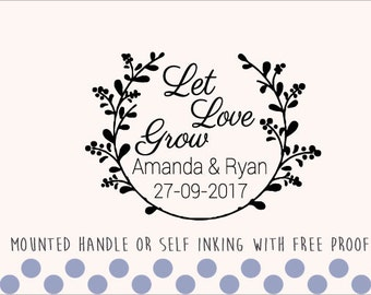 Custom Personalized Wedding Stamp - Mounted Handle - Let Love Grow - 014
