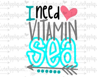 I need Vitamin sea svg, nautical svg, cruise svg, socuteappliques, silhouette cut file, SvG Sayings, beach svg, sun