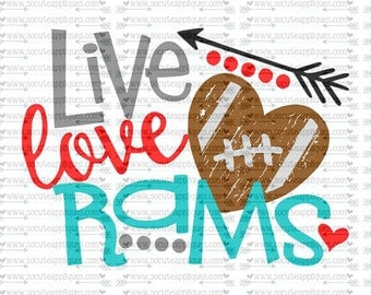 SVG, DXF, EPS Cut file, Live Love Rams football svg, team spirit svg, football cut file socuteappliques, scrapbook file, SvG Sayings